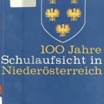 100 Jahre Schulaufsicht NÖ